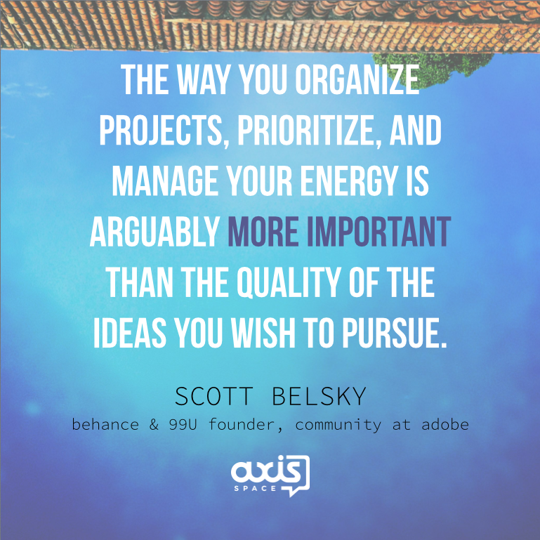 Axis-Space-Office-Quotes-Scott-Belsky