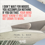 Axis Space Office Quotes Pearl Buck