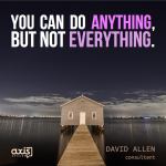 Inpirational Quote by David Allen