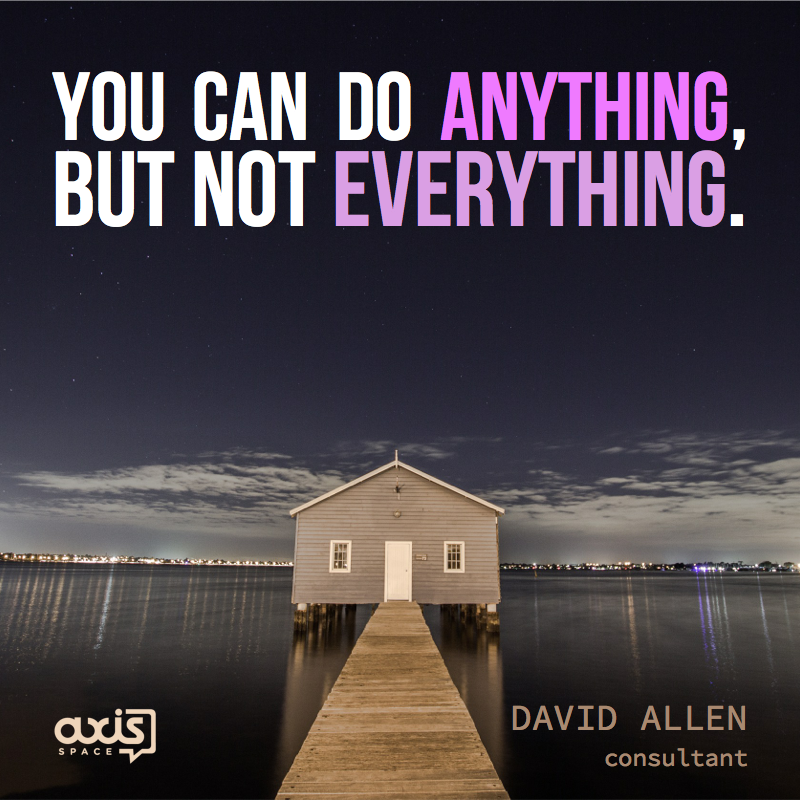 axis-space-office-quote-david-allen