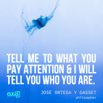 Quote of the Week: Motivational Monday with Jose Ortega Y Gasset
