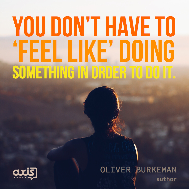 axis-space-office-quote-oliver-burkeman