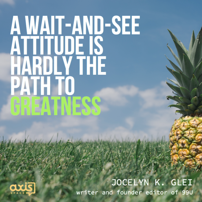 Quote of the Week: Motivational Monday with Jocelyn K. Glei
